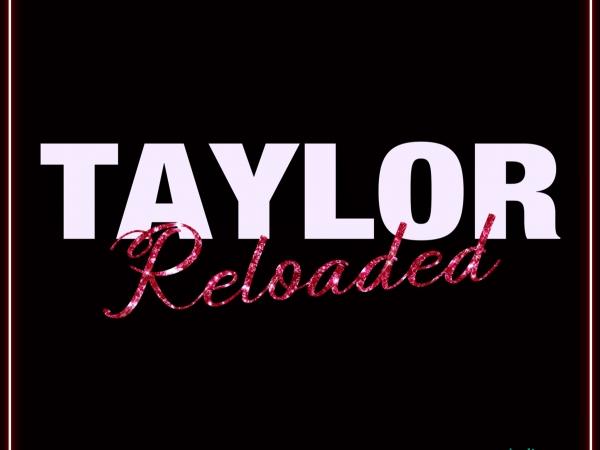 Taylor Reloaded